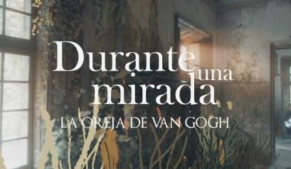 Durante una mirada La Oreja de Van Gogh