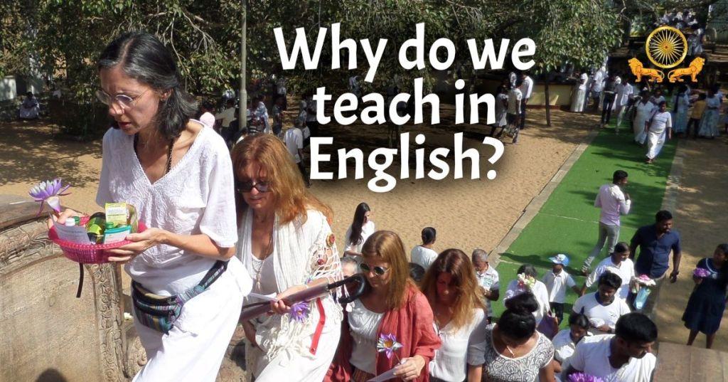 Why Do We Teach Buddhism in English?