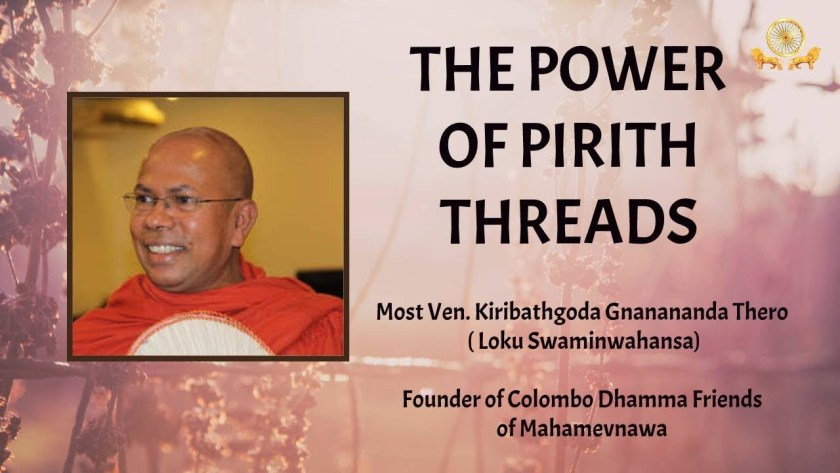 The Power of Pirith Threads