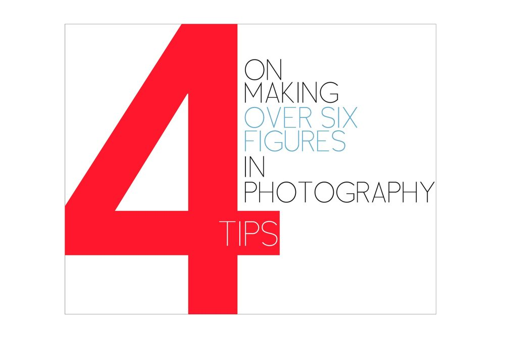 making a living, as a photographer, professional photographer, freelance photographer, los angeles, dallas, nyc, atlanta, chicago, miami, seattle, how to make money, making money, how to make a living, how to, 6 figures, six figures, full time