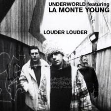 Underworld/La Monte Young
