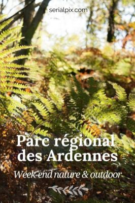 que faire ardennes week end