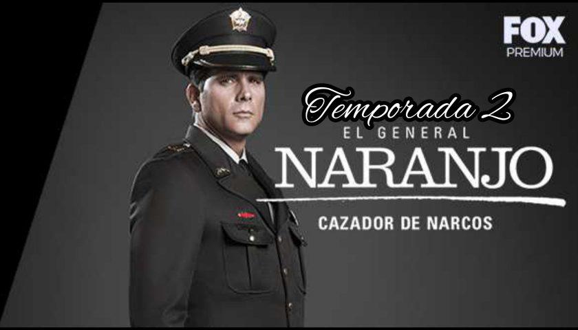El General Naranjo temporada 2 por MEGA
