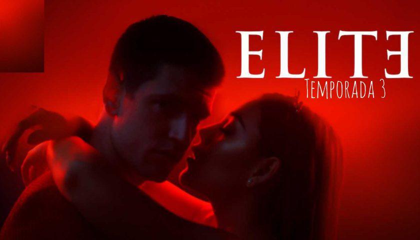 Elite Temporada 3 por MEGA