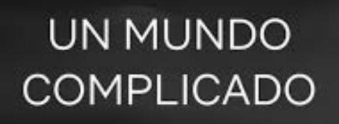 Un Mundo complicado (película) HD 720p latino