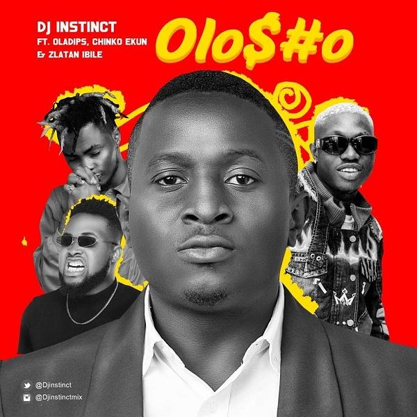 DJ Instinct Olosho Audio Download