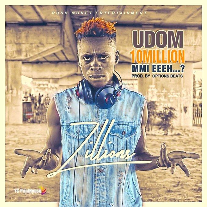 Zillions Udom 10 Million Mmi Eeeh Mp3 Download Audio