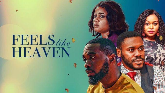 Feels Like Heaven Nollywood Movie Mp4 Download