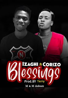 Izaghi Blessings Mp3 Audio Download