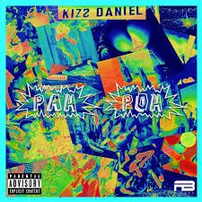 Kizz Daniel – Pah Poh Mp3 Download Audio