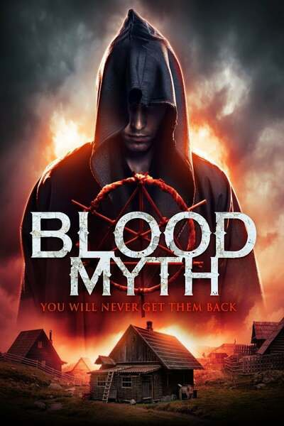 Blood Myth (2019) – Hollywood Movie | Mp4 Download