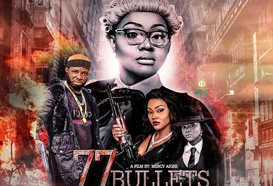 Movie] 77 Bullets - Nollywood Movie | Mp4 Download » SeriezLoaded