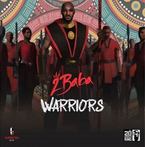 2Baba We Must Groove Mp3 Download Audio