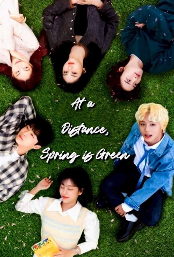 At a Distance, Spring is Green Season 1 Mp4 Download