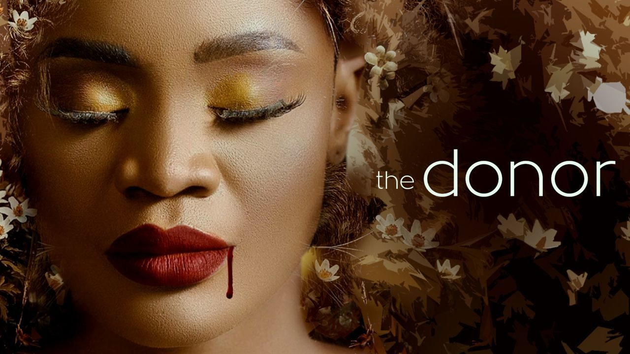 The Donor – Nollywood Movie