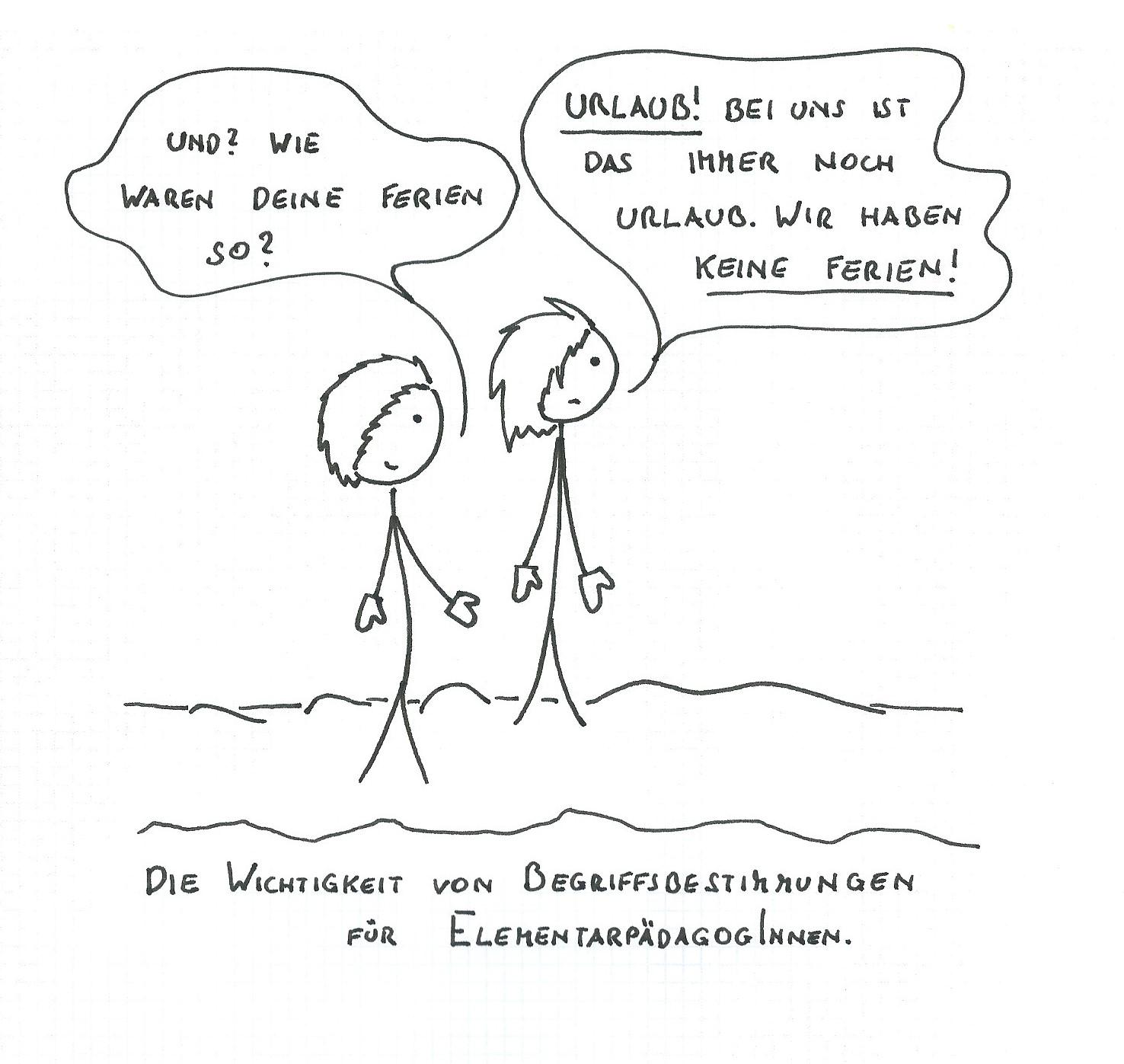 Ich kann es nur wiederholen: KEINE FERIEN FÜR KINDERGARTENPÄDAGOGINNEN (IN WIEN)!