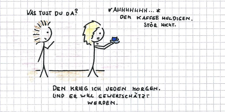 Mhhhhhhh…Kaffee…