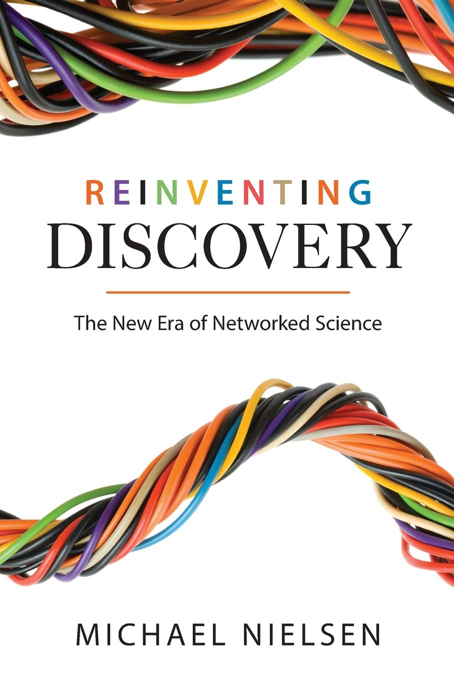 Must Listen: Reinventing Discovery: The New Era Of Networked Science