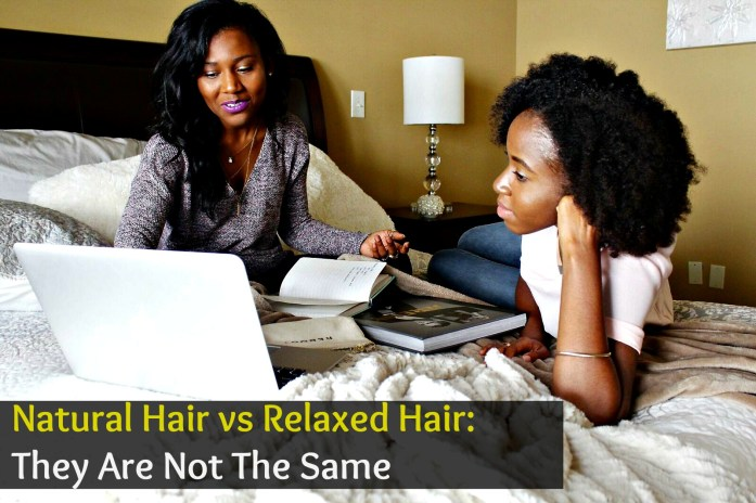 Natural Hair vs Relaxed Hair: They Are Not The Same, So Know The Differences and treat each accordingly. Having problems going natural and not sure why? It may be you are not changing how you treat each one! Learn how and why they are different.