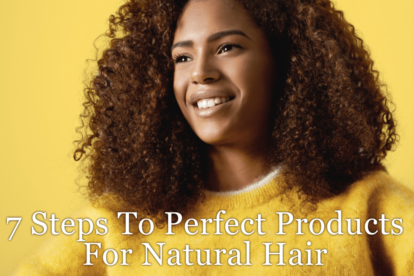 Need Products For Natural Hair That actually work for your hair type? Check out what you need to look for in your tresses to find out what products are best