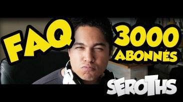 FAQ - 3000 Abonnés