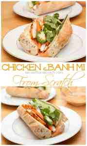A homemade baguette with from scratch sriracha mayo, homemade pickled veggies, and Asian grilled chicken make for an amazing From Scratch Chicken Banh Mi!