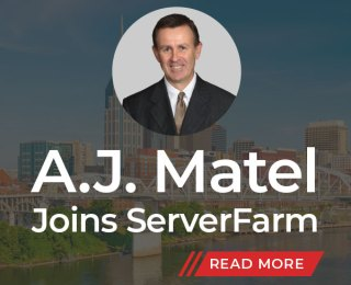 ServerFarm Expands Executive Team with A.J. Matel