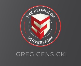 People of ServerFarm – Greg Gensicki