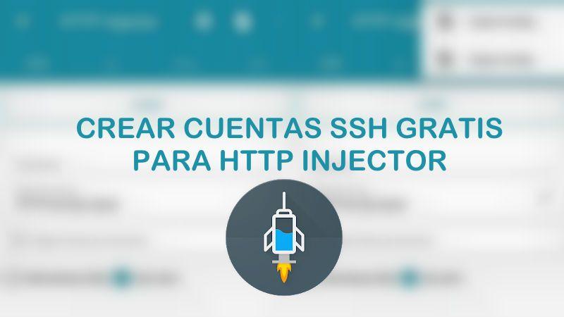 Cómo crear cuentas ssh para http injector vpn apk 2019 VIP