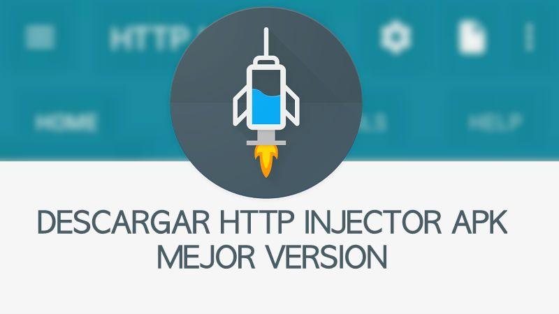 Descargar Http Injector apk 2019 mejor versión sin virus FULL