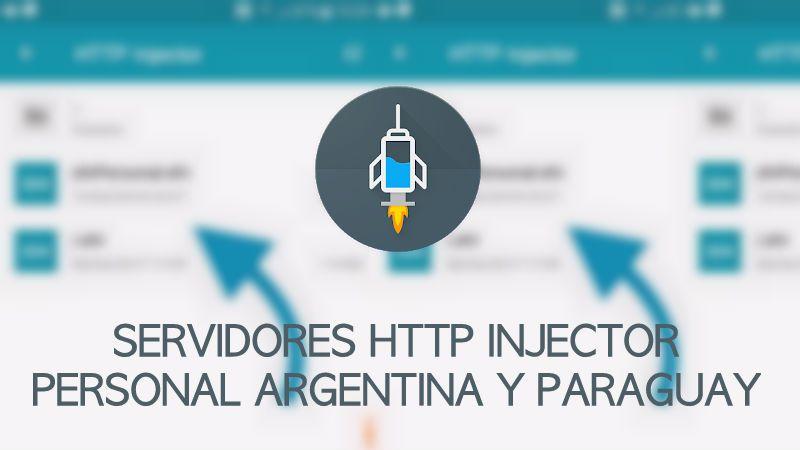 Servidores Personal Http injector 2019 en Argentina y Paraguay