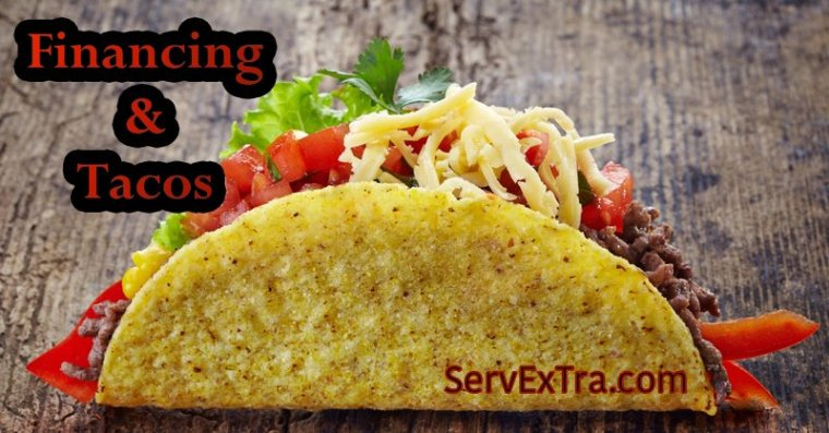 Sales Lessons about Financing and Tacos