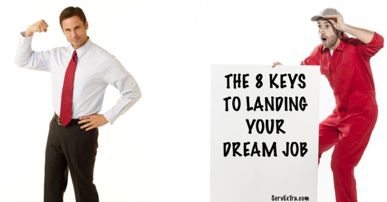 THE 8 KEYS TO LANDING YOUR DREAM JOB for residential plumbers, electricians, and hvac techs