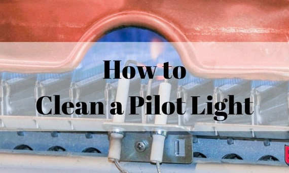 How to Clean a Furnace Pilot Light