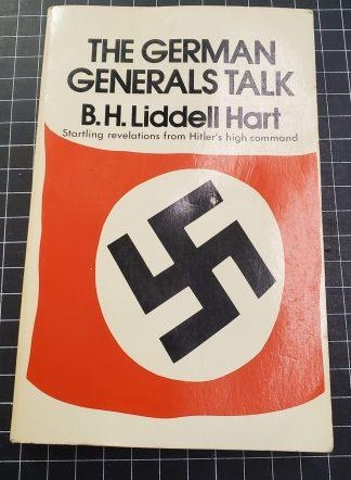 German Generals Talk - B.H. Liddell Hart