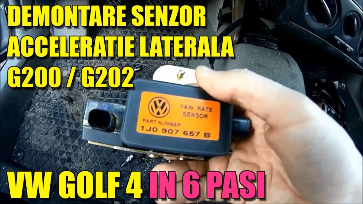Unde se afla si cum se demonteaza senzorul de acceleratie laterala G200 / G202 la VW Golf 4, Bora