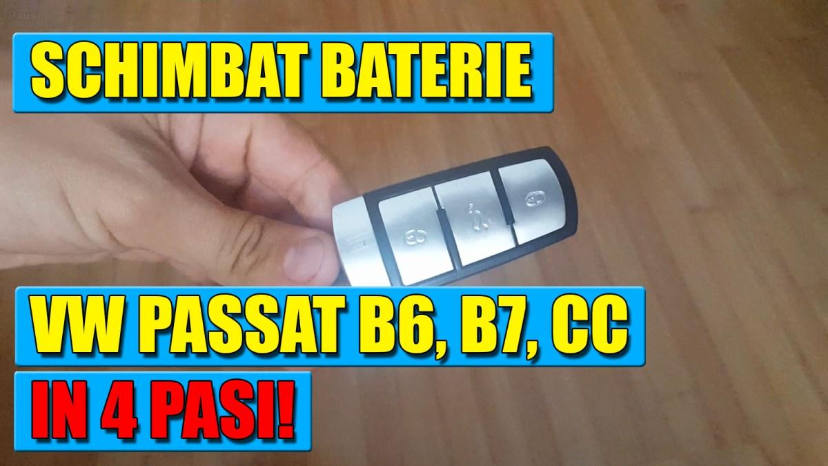 Schimbat baterie cheie VW Passat B6, B7, CC (2006 – 2014) in 5 pasi simpli