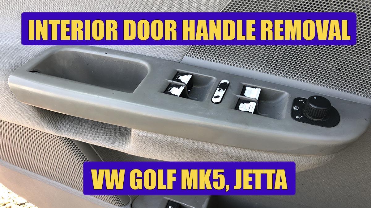 How to remove VW Golf Mk5, Rabbit, Jetta interior door handle. VIDEO
