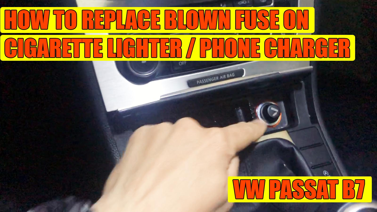 Phone Charger    Cigarette Lighter Not Working  Fuse Replacement Passat B7