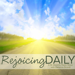 Rejoicing Daily Podcast