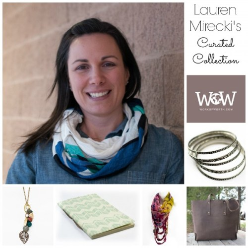 Lauren M Curated Collection Work of Worth