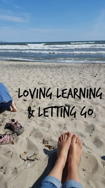 Loving Learning and Letting Go
