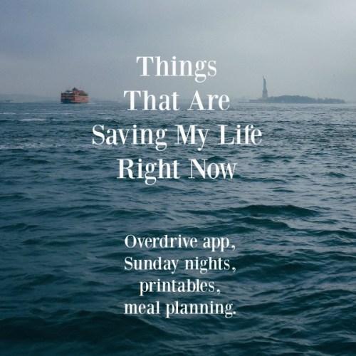 list things saving my life