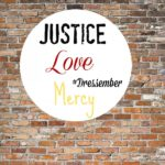 justice-love-mercy-dressember