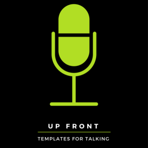 Up Front: Templates for Talking