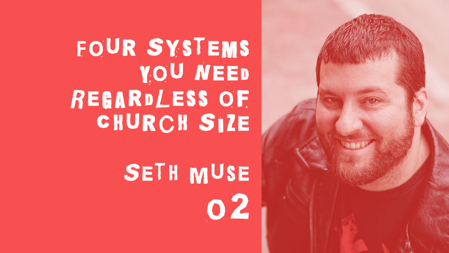 four systems you need regardless of your church size