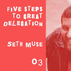 five steps to great delegation