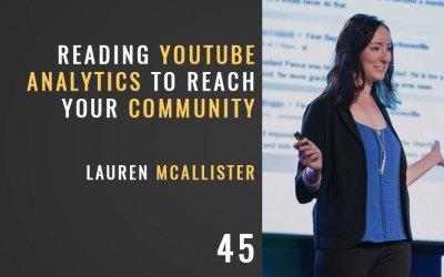 Reading YouTube Analytics Reach Your Community w/ Lauren McAllister