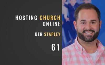 Hosting Church Online w/ Ben Stapley