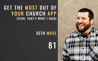 Get the Most Out of Your Church App
